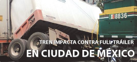 TREN IMPACTA CONTRA FULL TRÁILER EN LA CDMX